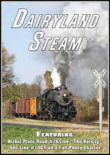 Dairyland Steam Featuring NKP 765 and SOO 1003 DVD