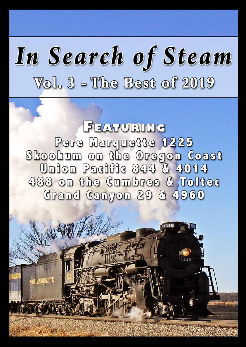 In Search of Steam Volume 3 Best of 2019 DVD Steam Video Productions SVPISS3DVD