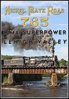 Nickel Plate Road 765 Lima Superpower in the Lehigh Valley DVD