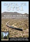 Santa Fe 3751 Steam to the South Rim 2012 Grand Canyon DVD