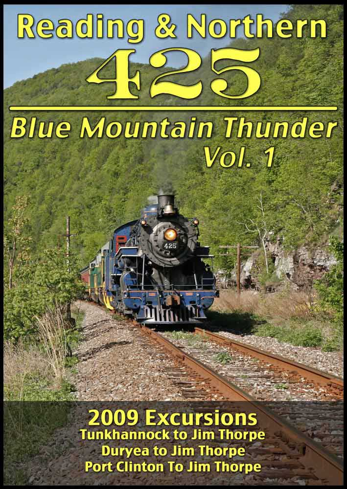 Reading & Northern 425 Blue Mountain Thunder Vol 1 DVD Steam Video Productions SVP4251DVD