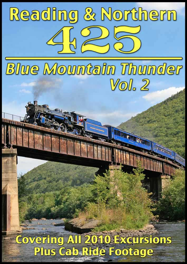 Reading & Northern 425 Blue Mountain Thunder Vol 2 DVD Train Video Steam Video Productions SVP4252DVD