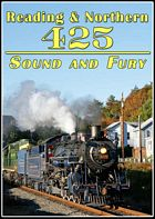 Reading & Northern 425 Sound and Fury DVD