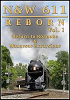 N&W 611 Reborn Vol 1 - Return to Roankoe & Manassas Excursions DVD