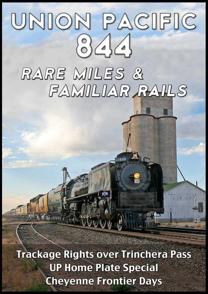 Union Pacific 844 Rare Miles & Familiar Rails DVD Steam Video Productions SVP844RDVD