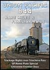 Union Pacific 844 Rare Miles & Familiar Rails DVD
