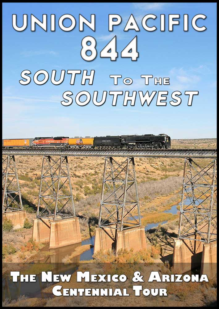 Union Pacific 844 South to the Southwest 2011 DVD Steam Video Productions SVP844SDVD