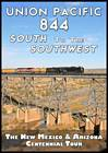Union Pacific 844 South to the Southwest 2011 DVD