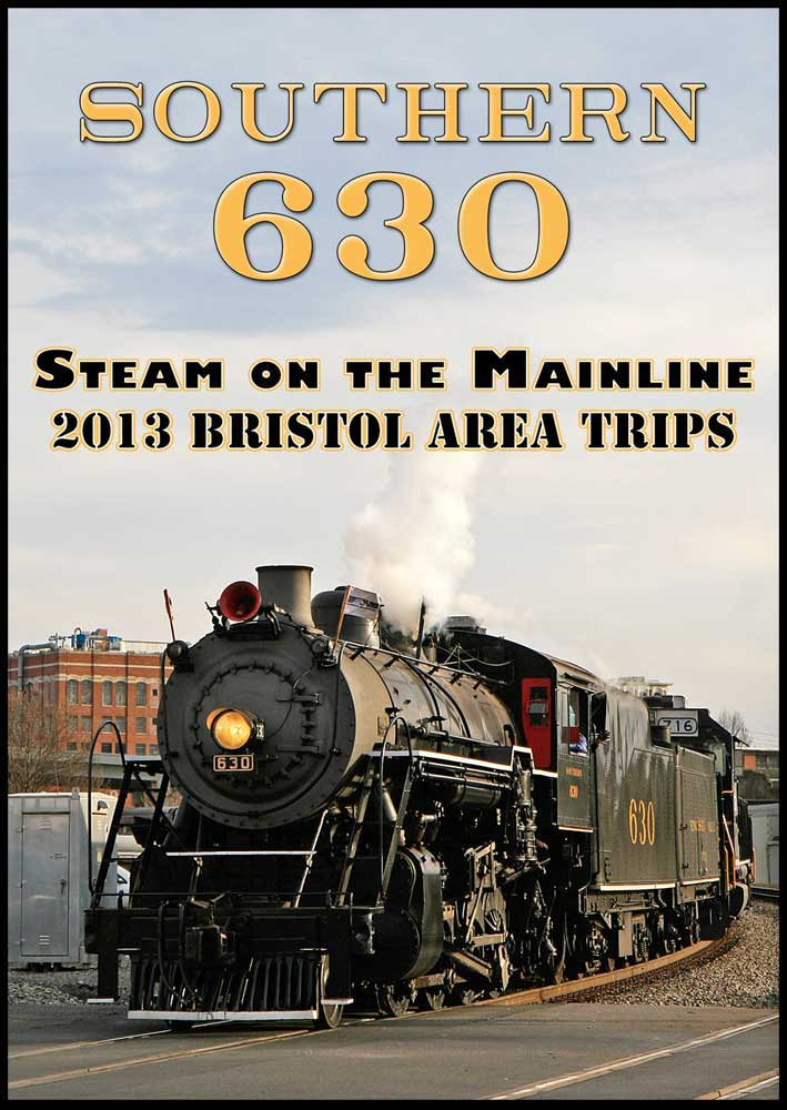 Southern 630 Steam on the Mainline 2013 Bristol Area Trips DVD Steam Video Productions SVPS630DVD
