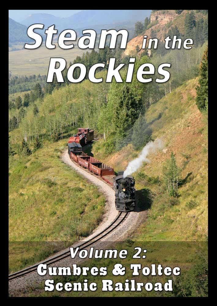 Steam in the Rockies V2 Cumbres & Toltec DVD Steam Video Productions SVPSRK2DVD