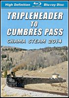 Tripleheader to Cumbres Pass Chama Steam 2014 BLU-RAY