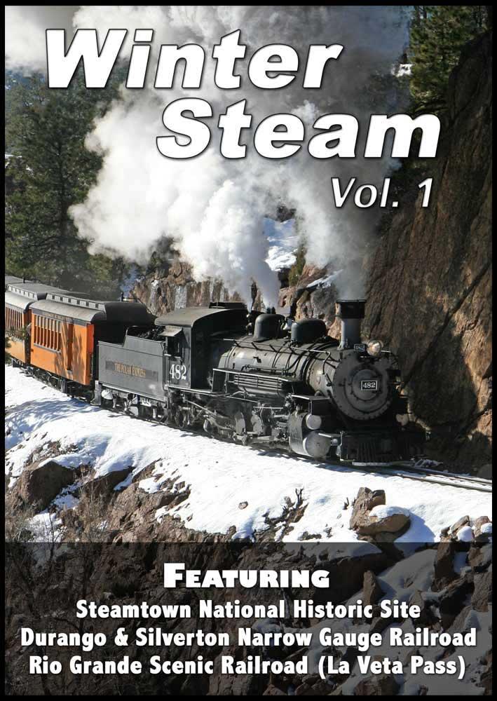 Winter Steam Vol 1 - Steamtown Durango & Silverton La Veta Pass DVD Steam Video Productions SVPWSV1DVD