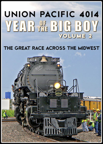 Union Pacific 4014 Year of the Big Boy Vol 2 Great Race Across the Midwest DVD Steam Video Productions SVP40142D