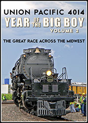 Union Pacific 4014 Year of the Big Boy Vol 2 Great Race Across the Midwest DVD