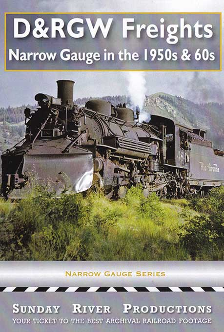 D&RGW Freights Narrow Gauge in the 1950s and 1960s DVD Sunday River Productions DVD-DRGW