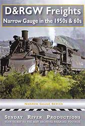 D&RGW Freights Narrow Gauge in the 1950s and 1960s DVD