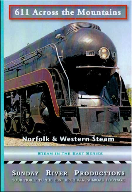 611 Across the Mountains DVD Train Video Sunday River Productions DVD-611ATM