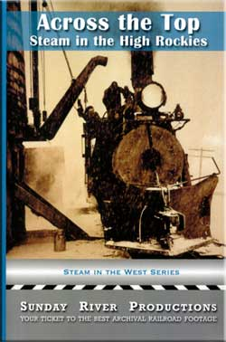 Across the Top - Steam in the Rockies Train Video Sunday River Productions DVD-ACT