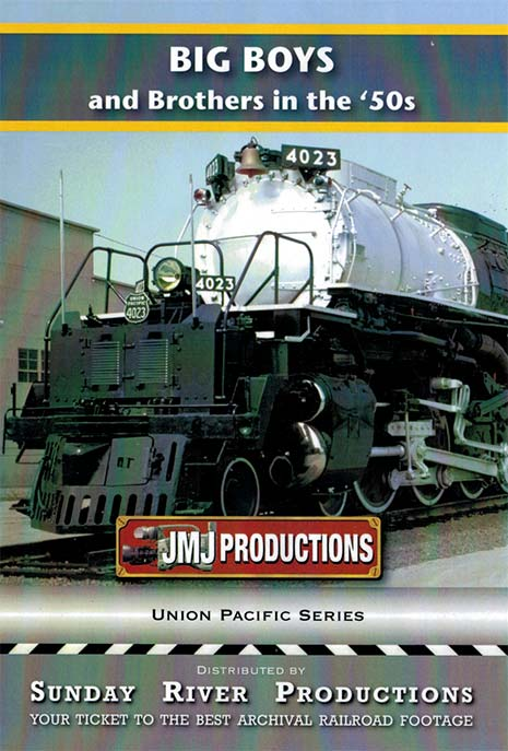 Big Boys and Brothers in the 50s DVD Train Video Sunday River Productions DVD-BIGB