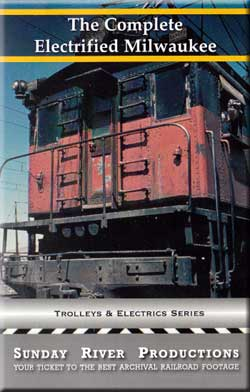Complete Electrified Milwaukee by Sunday River Train Video Sunday River Productions DVD-MILW