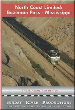 North Coast Limited: Bozeman Pass to the Mississippi Sunday River Productions DVD-NCLB