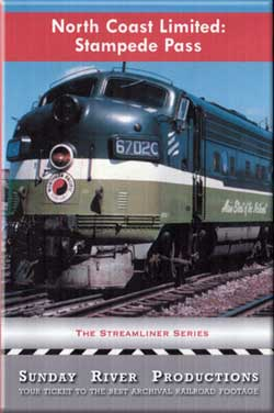 North Coast Limited: Stampede Pass Train Video Sunday River Productions DVD-NCLS
