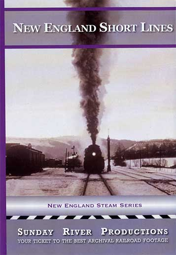 New England Short Lines DVD Train Video Sunday River Productions DVD-NESL