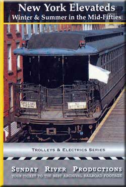 New York Elevateds by Sunday River Sunday River Productions DVD-NYEL