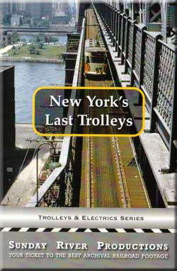New Yorks Last Trolleys Sunday River DVD Train Video Sunday River Productions DVD-NYLT