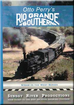 Otto Perrys Rio Grande Southern Train Video Sunday River Productions DVD-RGS