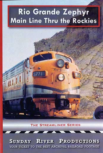 Rio Grande Zephyr Main Line Through the Rockies DVD Sunday River Productions DVD-RGZ