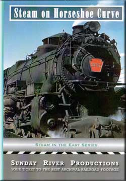 Steam on Horseshoe Curve Train Video Sunday River Productions DVD-SHC