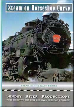 Steam on Horseshoe Curve Sunday River Productions DVD-SHC