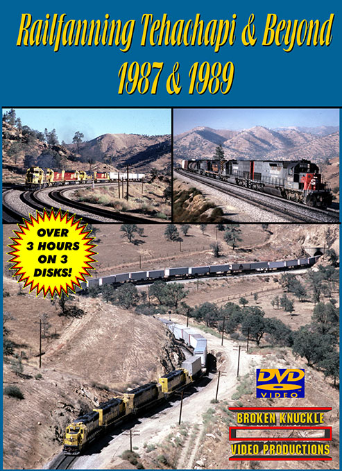 Railfanning Tehachapi & Beyond 1987 & 1989 DVD Train Video Broken Knuckle Video Productions TEHA