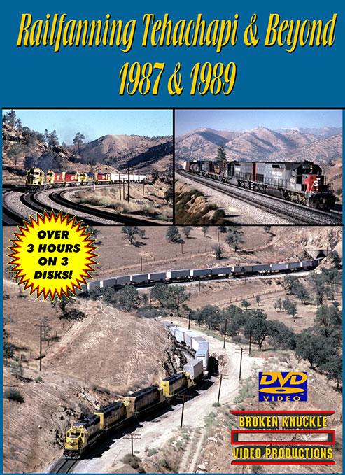 Railfanning Tehachapi & Beyond 1987 & 1989 DVD Broken Knuckle Video Productions BKTEHA-DVD