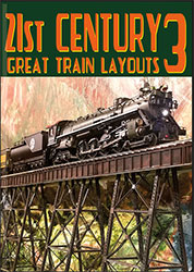 21st Century Great Train Layouts Part 3 DVD