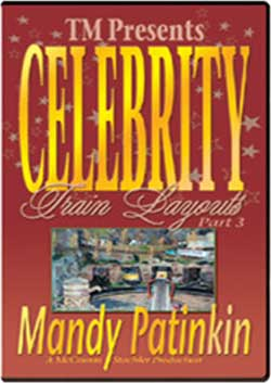 Celebrity Train Layouts Part 3 Mandy Patinkin TM Books and Video CELDMP 780484633931