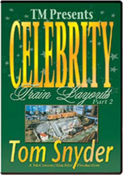 Celebrity Train Layouts Part 2 Tom Snyder Train Video TM Books and Video CELDTS 780484633733