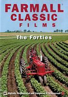 Farmall Classic Films - The Fourties DVD