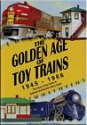Golden Age of Toy Trains 1945-1966 DVD
