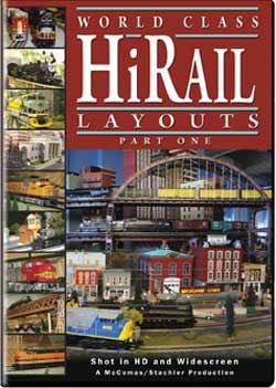World Class HiRail Layouts Part 1 DVD Train Video TM Books and Video HIRAIL1