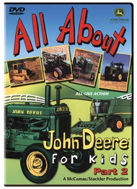 All About John Deere for Kids Part 2 DVD Train Video TM Books and Video JDDVD2 780484635645