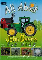 All About John Deere for Kids Part 1 DVD