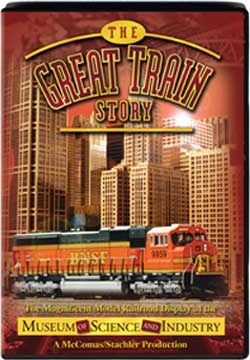 The Great Train Story - The Model RR Display at the Museum of Science and Industry Train Video TM Books and Video MSIDVD 780484535907