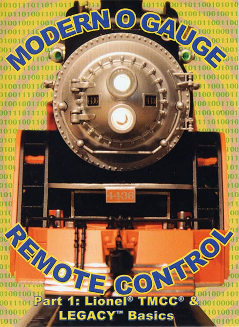 Modern O Gauge Remote Control Part 1: Lionel TMCC & Legacy Basics DVD TM Books and Video LEGACY 780484000351