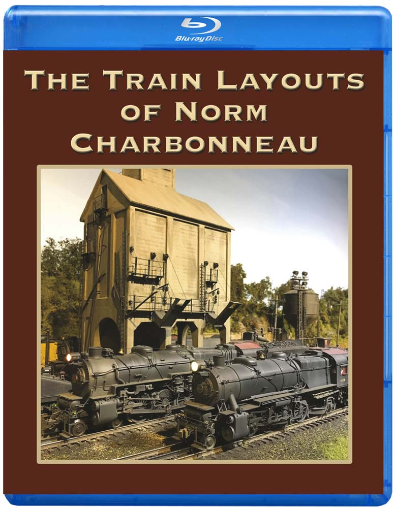 Train Layouts of Norm Charbonneau TM Books and Video CHARB