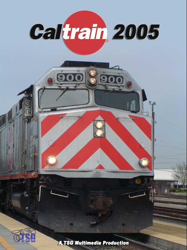 Caltrain 2005 DVD TSG Train Video TSG Multimedia 10010 094922985699