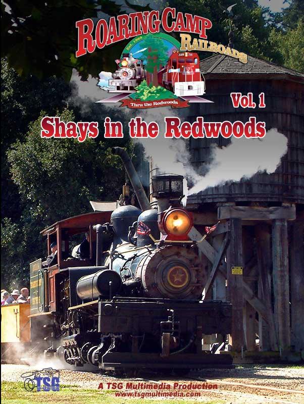 Shays in the Redwoods DVD TSG Train Video TSG Multimedia 10040