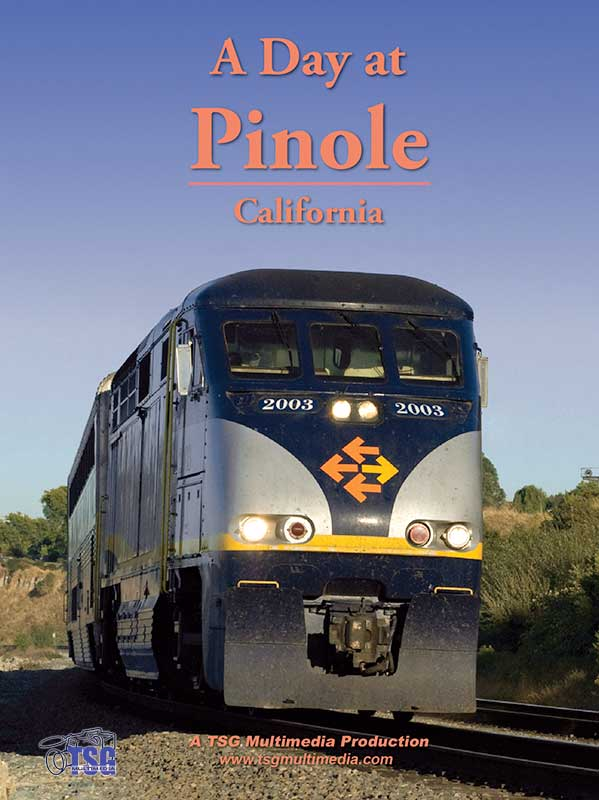 A Day at Pinole California DVD TSG Train Video TSG Multimedia 10130