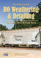 HO Weathering & Detailing Volume 2 More Rolling Stock